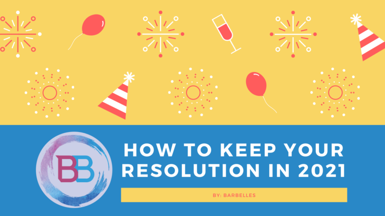How to Keep Your Resolution in 2021